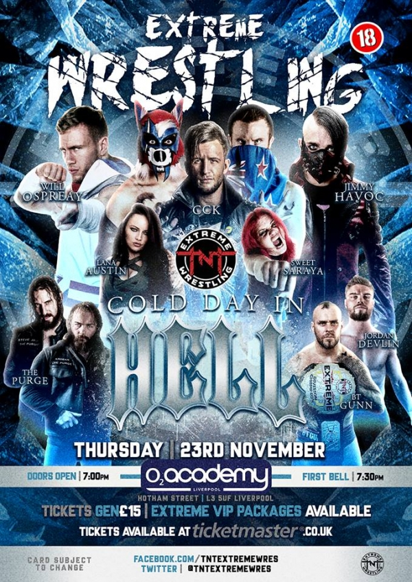 TNT Extreme Wrestling Presents Cold Day In Hell 2017