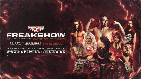 Hope Wrestling Presents Freakshow 5: (Non) Tournament Of Absolutely No Death, We HOPE