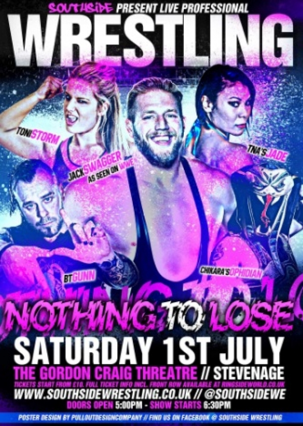 Southside Wrestling Presents Nothing To Lose