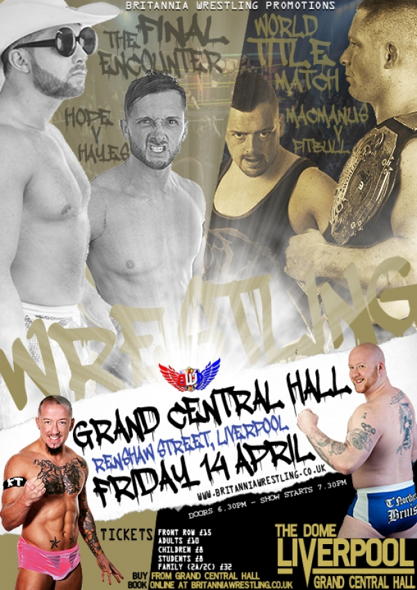 Britannia Wrestling Promotions Presents BWP ScouseDown