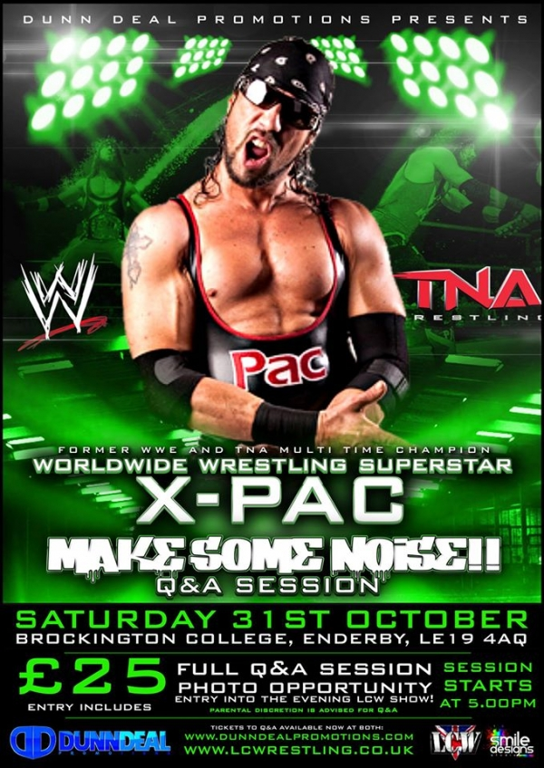An Evening with X-PAC, Q&A session and LCW Show!!!