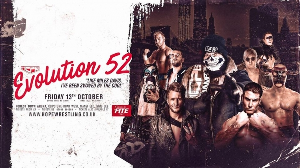 Hope Wrestling Presents Evolution 52: Like Miles Davis, I've Been Swayed By The Cool