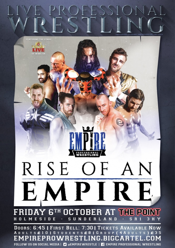 Empire Pro Wrestling - 'Rise of an Empire'