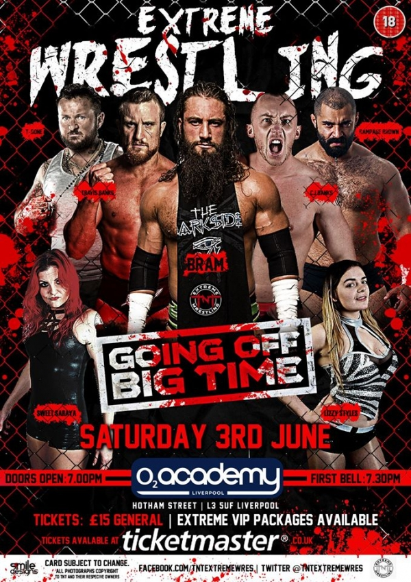 TNT Extreme Wrestling Presents Going Off Big Time 2017