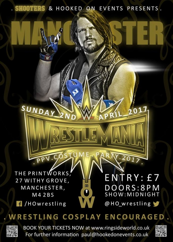 A Hooked On Events Viewing Party: WrestleMania 33 - Manchester