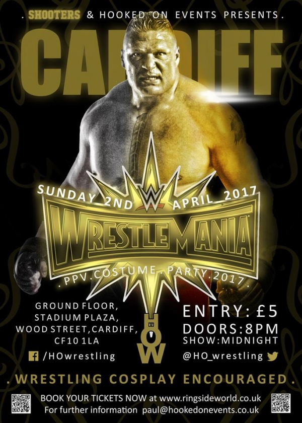 A Hooked On Events Viewing Party: WrestleMania 33 - Cardiff