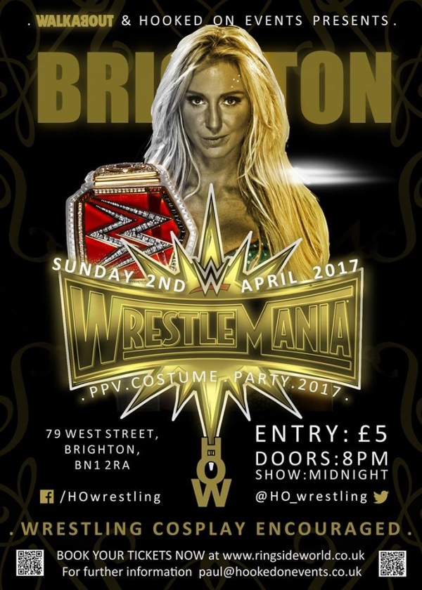 A Hooked On Events Viewing Party: WrestleMania 33 - Brighton