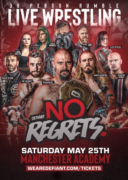 Defiant Wrestling Presents No Regrets