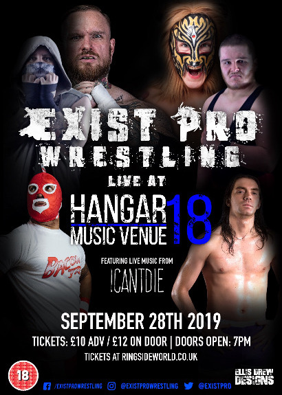 EXIST PRO WRESTLING: LIVE AT HANGAR 18 (OVER 18'S ONLY)
