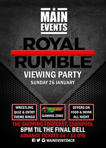 Main Events : Royal Rumble Party Liverpool