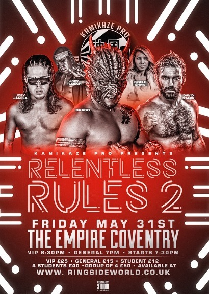 Kamikaze Pro Presents Relentless Rules 2