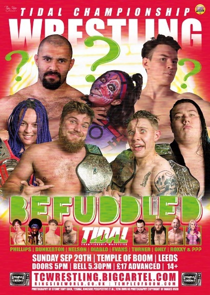 Tidal Championship Wrestling Presents Befuddled