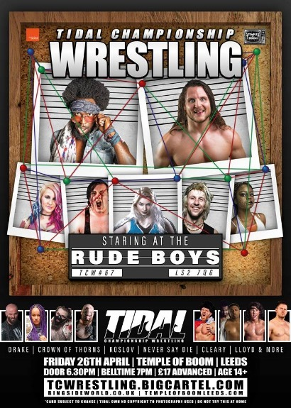 Tidal Championship Wrestling Presents Staring At The Rude Boys