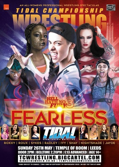 Tidal Championship Wrestling Presents Hell Haith No Fury 3: Fearless
