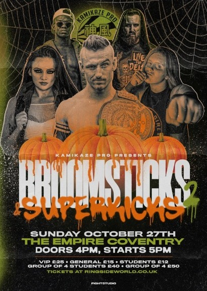 Kamikaze Pro Presents Broomsticks & Superkicks 2