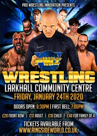Pro Wrestling Innovation Live In Larkhall taking place at Larkhall Community Centre
